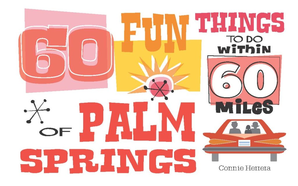 2016 60 Fun Things Palm Springs.revised2 1